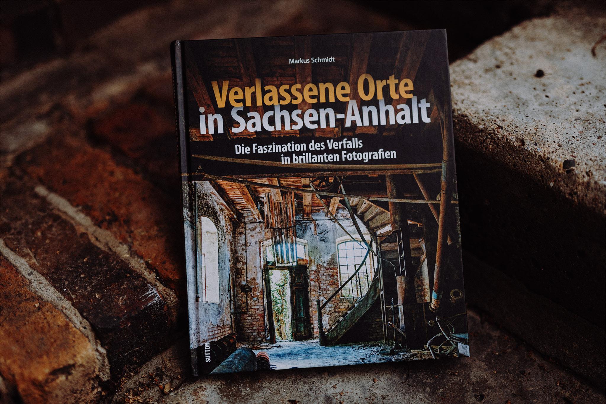 Verlassene Orte in Sachsen Anhalt